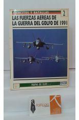 LAS FUERZAS AÉREAS DE LA GUERRA DEL GOLFO DE 1991