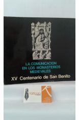 LA COMUNICACIÓN EN LOS MONASTERIOS MEDIEVALES. XV CENTENARIO DE SAN BENITO