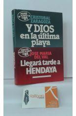 Y DIOS EN LA ÚLTIMA PLAYA - LLEGARÁ TARDE A HENDAYA