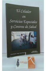 EL CELADOR EN SERVICIOS ESPECIALES Y CENTROS DE SALUD