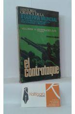 HISTORIA GRÁFICA DE LA II GUERRA MUNDIAL 3. STALINGRADO, MIDWAY, EL ALAMEIN Y EL CAMBIO EN EL CURSO DE LA GUERRA. EL CONTRATAQUE