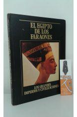 EL EGIPTO DE LOS FARAONES. LOS GRANDES IMPERIOS Y CIVILIZACIONES