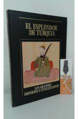 EL ESPLENDOR DE TURQUÍA. LOS GRANDES IMPERIOS Y CIVILIZACIONES