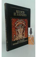 BIZANCIO EL MAGNÍFICO. LOS GRANDES IMPERIOS Y CIVILIZACIONES