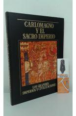 CARLOMAGNO Y EL SACRO IMPERIO. LOS GRANDES IMPERIOS Y CIVILIZACIONES