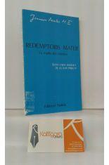 REDEMPTORIS MATER. LA MADRE DEL REDENTOR. CARTA ENCÍCLICA DE S.S. JUAN PABLO II