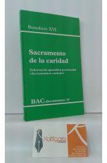 SACRAMENTO DE LA CARIDAD. EXHORTACIÓN APOSTÓLICA POSTSINODAL SACRAMENTUM CARITATUS