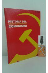 HISTORIA DEL COMUNISMO, AVENTURA Y OCASO DEL GRAN MITO DEL SIGLO XX