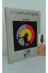 LA GUERRA DE ESPAÑA 1936-1939