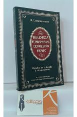 EL DIABLO DE LA BOTELLA - LOS LADRONES DE CADÁVERES - MARKHEIM - OLALLA - LA PLAYA DE FALESÁ
