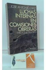 LUCHAS INTERNAS EN COMISIONES OBRERAS. BARCELONA 1964-1970