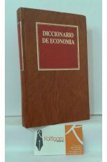 DICCIONARIO DE ECONOMÍA. UNA EXPOSICIÓN ALFABÉTICA DE CONCEPTOS ECONÓMICOS Y SU APLICACIÓN