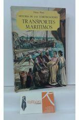 TRANSPORTES MARÍTIMOS. HISTORIA DE LAS COMUNICACIONES