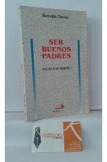 SER BUENOS PADRES. ESCUELA DE PADRES 1