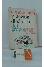 CONDUCCIÓN Y ACCIÓN DINÁMICA DEL GRUPO