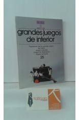 GRANDES JUEGOS DE INTERIOR. PREPARACIÓN DE LOS GRANDES JUEGOS DE INTERIOR, JUEGOS CULTURALES, JUEGOS DE OBSERVACIÓN, JUEGOS ANIMADOS.