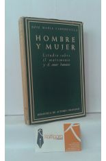 HOMBRE Y MUJER, ESTUDIO SOBRE EL MATRIMONIO Y EL AMOR HUMANO
