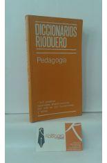 PEDAGOGÍA. DICCIONARIOS RIODUERO