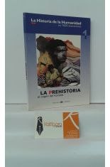 LA PREHISTORIA. EL ORIGEN DEL HOMBRE