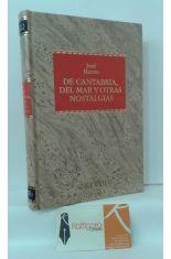DE CANTABRIA, DEL MAR Y OTRAS NOSTALGIAS