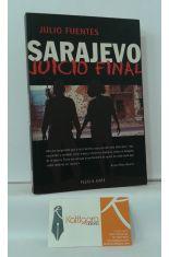 SARAJEVO, JUICIO FINAL