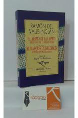 EL YERMO DE LAS ALMAS. EPISODIOS DE LA VIDA ÍNTIMA - EL MARQUÉS DE BRADOMÍN. COLOQUIOS ROMÁNTICOS
