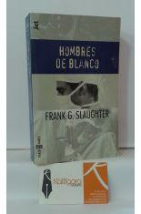 HOMBRES DE BLANCO