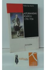 ASTURIANISMU POLÍTICU: 1790-1936