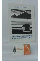 RICARDO GULLÓN, CRÍTICO, O LA VIVENCIA DE LA LITERATURA