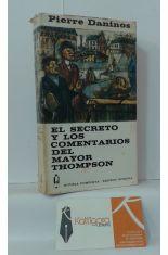 EL SECRETO Y LOS COMENTARIOS DEL MAYOR THOMPSON