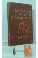 EL HOMBRE, LA MUJER Y EL PROBLEMA SEXUAL