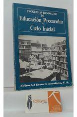 PROGRAMAS RENOVADOS DE EDUCACIÓN PREESCOLAR Y CICLO INICIAL
