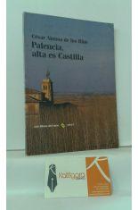 PALENCIA, ALTA ES CASTILLA