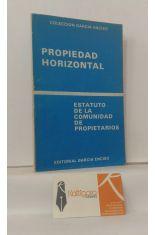 PROPIEDAD HORIZONTAL. ESTATUTO DE LA COMUNIDAD DE PROPIETARIOS