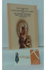 BREVE HISTORIA DEL CONVENTO-SANTUARIO DE NUESTRA SEÑORA DE LAS CALDAS DE BESAYA