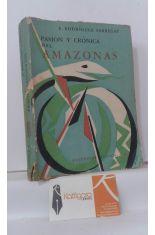 PASIÓN Y CRÓNICA DEL AMAZONAS