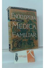 ENCICLOPEDIA MÉDICA FAMILIAR