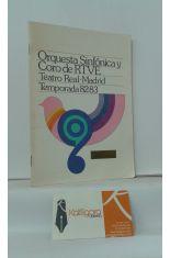 ORQUESTA SINFÓNICA Y CORO DE TRVE. TEATRO REAL MADRID, TEMPORADA 82-83