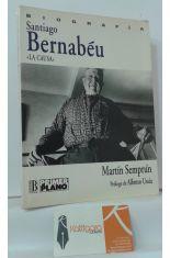 SANTIAGO BERNABÉU, LA CAUSA