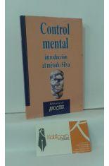 CONTROL MENTAL. INTRODUCCIÓN AL MÉTODO SILVA