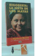 RIGOBERTA: LA NIETA DE LOS MAYAS