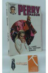 PERRY MASON. EL CASO DEL TESTIGO AIRADO