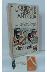 ORIENTE Y GRECIA ANTIGUA 1. HISTORIA GENERAL DE LAS CIVILIZACIONES