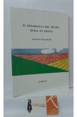 EL DESARROLLO DEL MUNDO RURAL EN ESPAÑA. INFORME PRELIMINAR TOMO 2