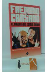 FAEMINO Y CANSADO, EL ORGULLO DEL TERCER MUNDO