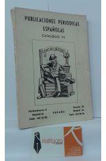 PUBLICACIONES PERIÓDICAS ESPAÑOLAS. CATÁLOGO VII