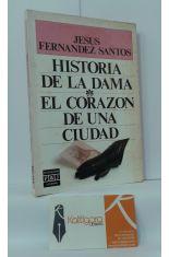 HISTORIA DE LA DAMA - EL CORAZÓN DE UNA CIUDAD