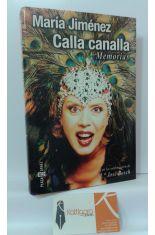 CALLA CANALLA, MEMORIAS
