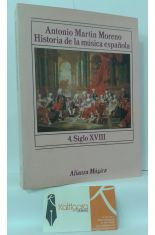 HISTORIA DE LA MÚSICA ESPAÑOLA. TOMO 4: SIGLO XVIII