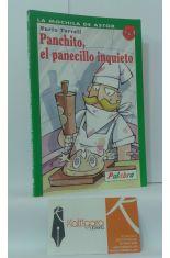 PANCHITO, EL PANECILLO INQUIETO